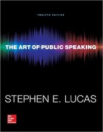 The Art of Public Speaking, 12th Edition